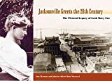 [(Jacksonville Greets the Twentieth Century : The Pictorial Legacy of Leah Mary Cox)] [By (author) Ann Hyman ] published on (October, 2002)