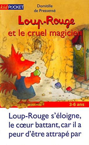 Loup Rouge & Cruel Magicien, tome 9