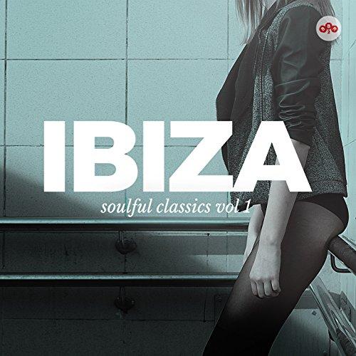 Ibiza Soulful Classics, Vol. 1