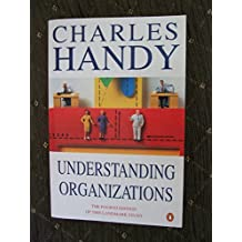 Understanding Organisations, Fourth Edition