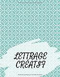 Lettrage créatif: Un livre de pratique de la calligraphie, Carnet d'exercices de Calligraphie, 120...