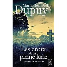 Les enquêtes de Maud Delage (tome 2) : Les Croix de la pleine lune