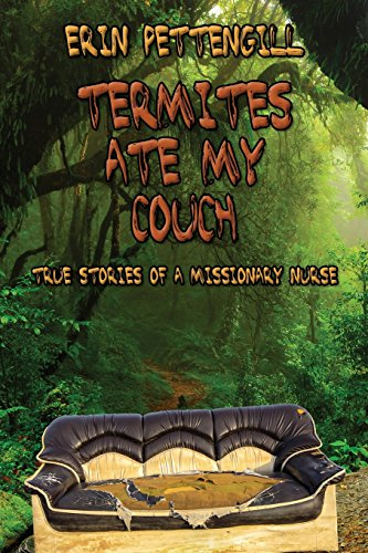termites-ate-my-couch-true-stories-of-a-missionary-nurse