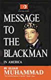 Message To The Blackman In America (English Edition)