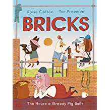 Bricks: The House a Greedy Pig Built