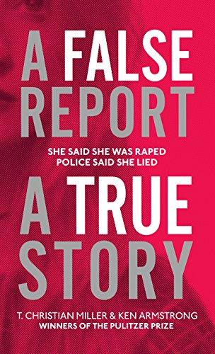 A False Report: The chilling true story of the woman nobody believed (English Edition)