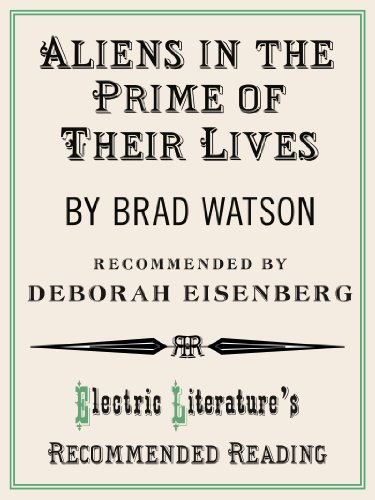 Aliens in the Prime of Their Lives (excerpt) (Electric ...