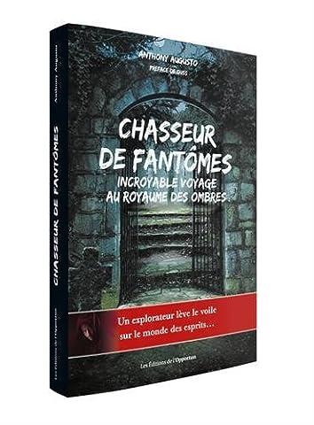 Chasseur De Fantomes - Chasseur de fantômes, incroyable voyage au royaume