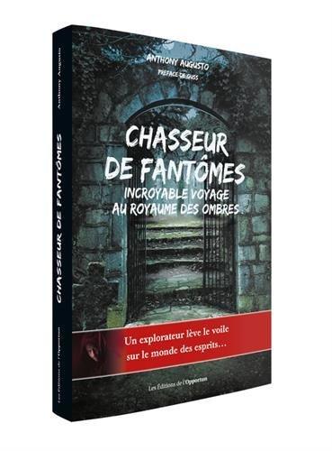 Chasseur de fantmes - Incroyable voyage au royaume des ombres