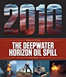 The Deepwater Horizon Oil Spill (Disasters for All Time)