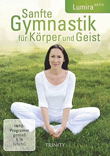 Sanfte Gymnastik für Körper und Geist: Lumira Aktiv -