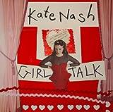 Songtexte von Kate Nash - Girl Talk