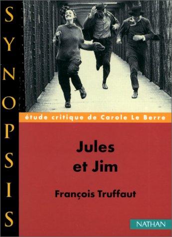 Jules et Jim, François Truffaut par Carole Le Berre