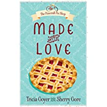 Made with Love (The Pinecraft Pie Shop Series Book 1) (English Edition)
