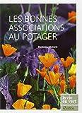 les bonnes associations au potager by Noémie Vialard(1905-07-02) - RUSTICA