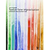 Twelve-Tone Improvisation - A Method for Using Tone Rows in Jazz - edition with 2 CDs - [Language: English] - (ADV 14278) by John O'Gallagher (1-Jan-2000) Sheet music