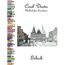 Cool Down - Malbuch für Erwachsene: Lübeck