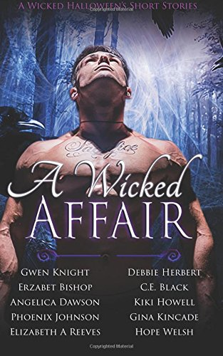 A Wicked Affair: A Paranormal Romance Short Story Boxed Set (A Wicked Halloween)