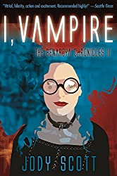 I, Vampire (The Benaroya Chronicles Book 2)