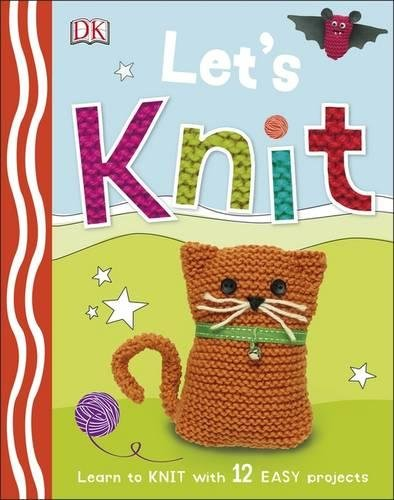Lets Knit Learn Easy Projects