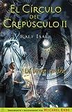 Libros Descargar en linea Larga sombra la circulo del crepusculo II El Circulo Del Crepusculo II (PDF y EPUB) Espanol Gratis