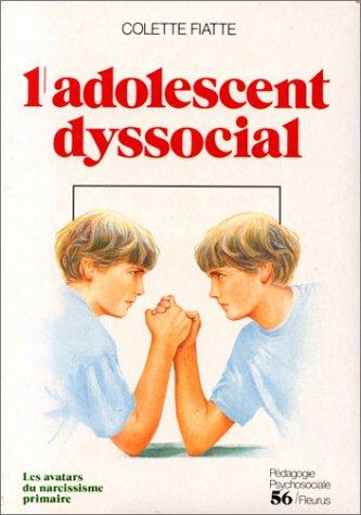 L'adolescent dyssocial