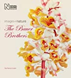 The Bauer Brothers: Images of Nature by Paul Martyn Cooper (2016-02-01)