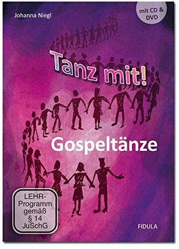 Preisvergleich Produktbild Tanz mit! - Gospeltänze: 16 leichte Kreistänze