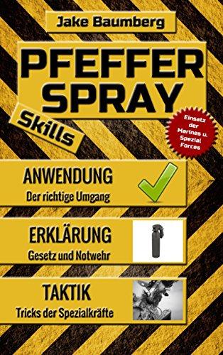 pfefferspray-skills-der-pfefferspray-ratgeber-mit-tipps-zur-anwendung-und-empfehlungen