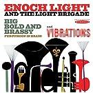 Big Bold & Brassy & Vibrations