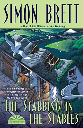 [(The Stabbing in the Stables)] [By (author) Simon Brett] published on (August, 2006)