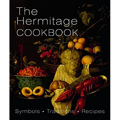 The hermitage cookbook: Symbols, traditions, recipes