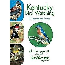 Kentucky Bird Watching: A Year-round Guide