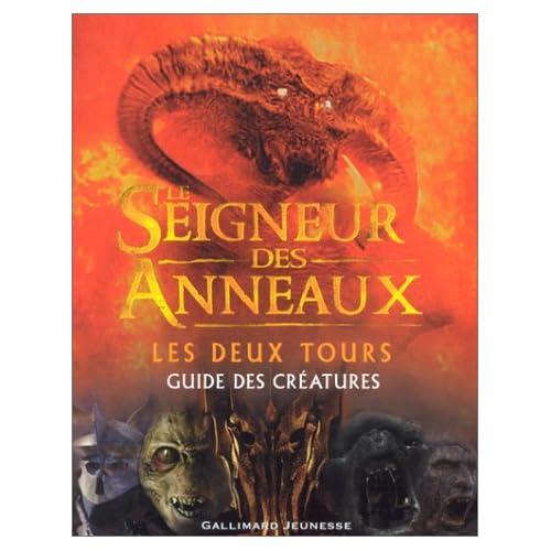Le Seigneur des Anneaux (guide des créatures) : Les Deux Tours