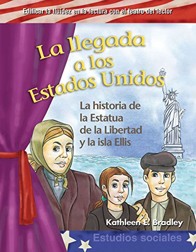 La llegada a los Estados Unidos (Coming to America) (Building Fluency through Reader's Theater) por Teacher Created Materials