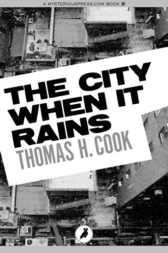 The city when it rains ebook thomas h cook amazon kindle the city when it rains by cook thomas h fandeluxe Document