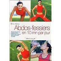 Abdos-Fessiers en 10 min par jour