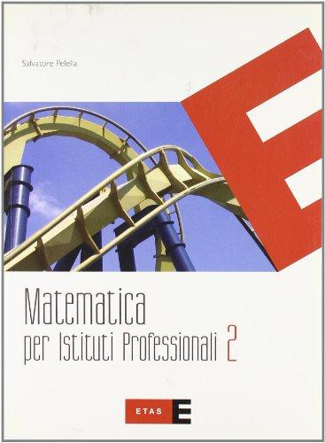Matematica. Per gli Ist. professionali: 2