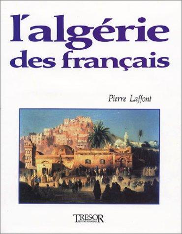 L'Algérie des Français