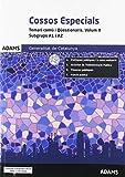 Temari comú i Qüestionaris. Volum II. Subgrups A1 i A2 Cossos Especials. Generalitat de Catalunya