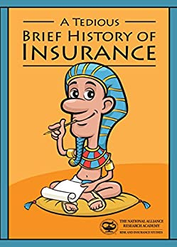 A Tedious, Brief History of Insurance by [Rudolph, Richard]