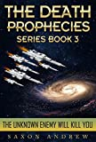 The Unknown Enemy Will Kill You (The Death Prophecies Book 3)