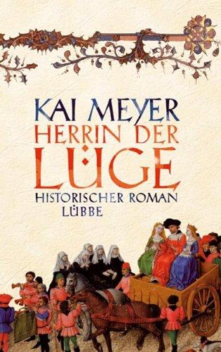 Buchseite und Rezensionen zu 'Herrin der Lüge' von Kai Meyer