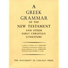 Greek Grammar of the New Testament & Other Early Christian Literature