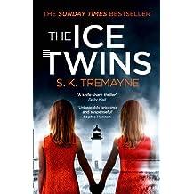 The Ice Twins by S. K. Tremayne (2015-09-03)