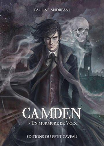 Un murmure de Voix: Camden, T1