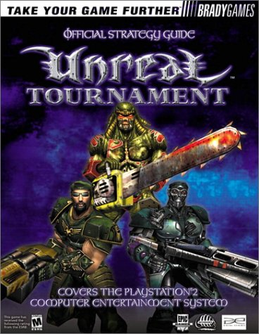 Unreal Tournament Official Strategy Guide