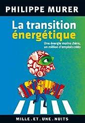 La Transition énergétique: Une énergie moins chère, un million d'emplois créés