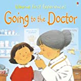Going to the Doctor: Miniature Edition (Usborne First Experiences)