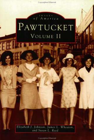 Pawtucket, Rhode Island (Images of America Series: New England) -